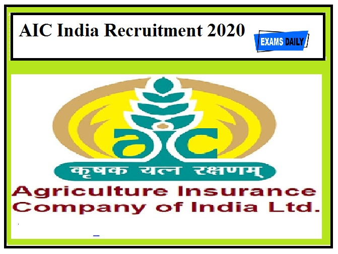 AIC India Recruitment 2020 Out – Apply Now!!!