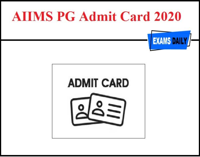 AIIMS PG Admit Card 2020