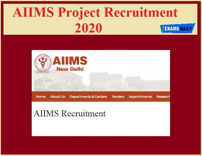 AIIMS Project Recruitment 2020