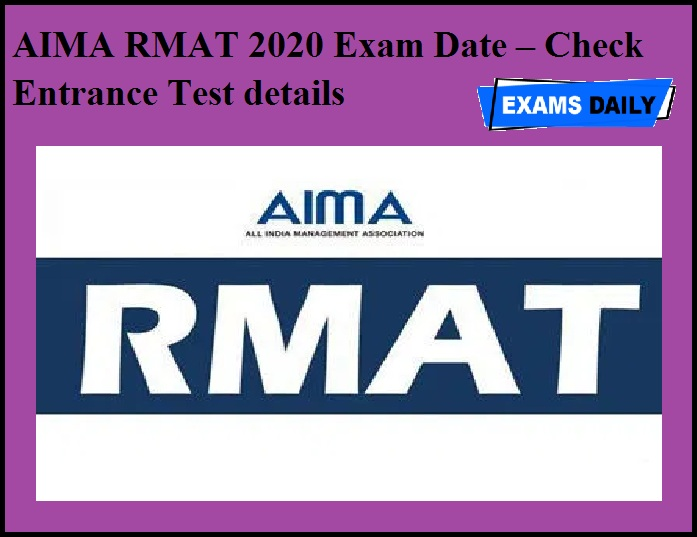 AIMA RMAT 2020 Exam Date OUT – Check Entrance Test details