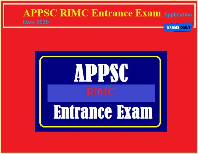 APPSC RIMC Entrance Exam Application Date 2020(Extended) – Download Exam Date!!!