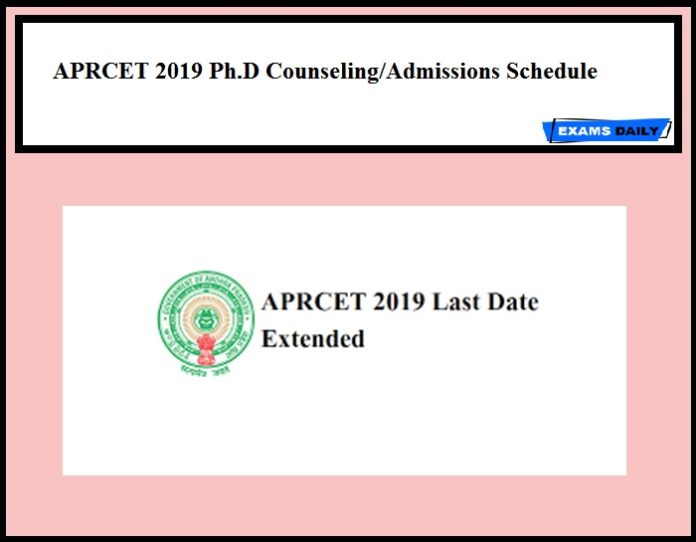 APRCET 2019 Ph.D Counseling Admissions Schedule