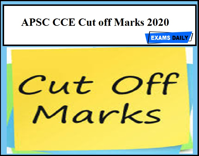 APSC CCE Cut off Marks 2020