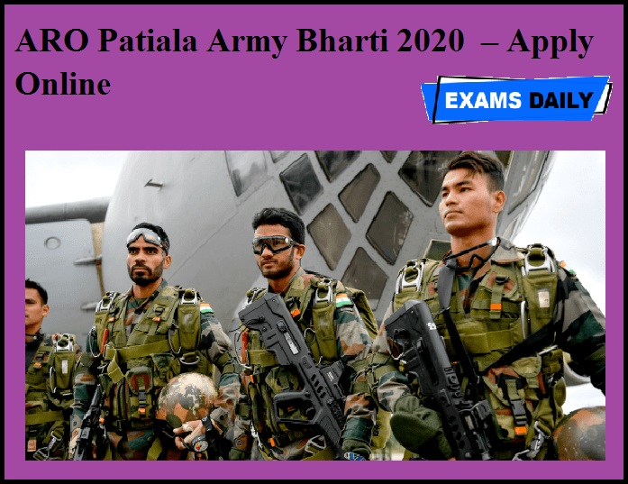 ARO Patiala Army Bharti 2020 OUT – Apply Online