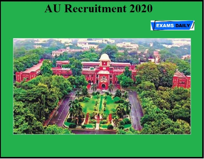 AU Recruitment 2020 OUT – Apply Now