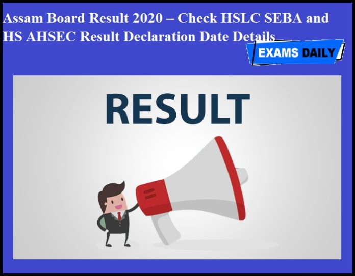 Assam Board Result 2020 – Check HSLC SEBA and HS AHSEC Result Declaration Date Details