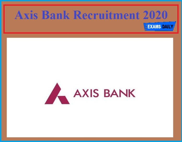 Axis Bank Recruitment 2020