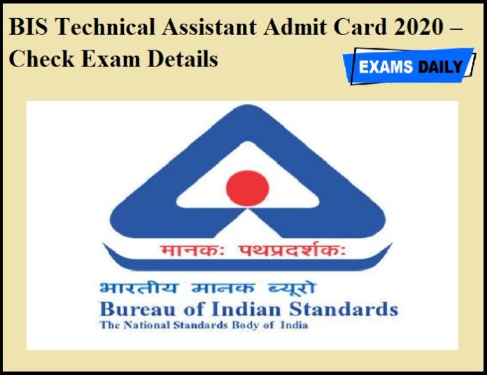 BIS Technical Assistant Admit Card 2020 – Check Exam Details