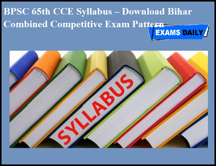 BPSC 65th CCE Syllabus – Download Bihar Combined Competitive Exam Pattern