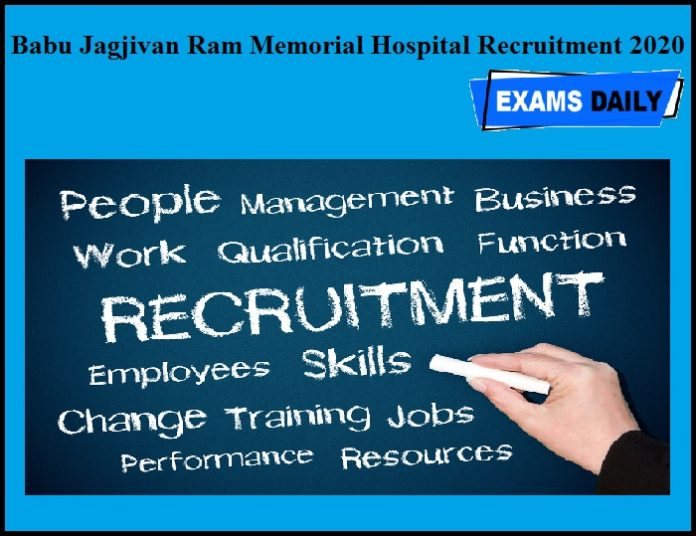 Babu Jagjivan Ram Memorial Hospital Recruitment 2020 OUT