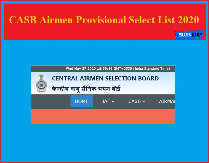 CASB Airmen Provisional Select List 2020 – Download PSL Official Details for Intake 02/2020