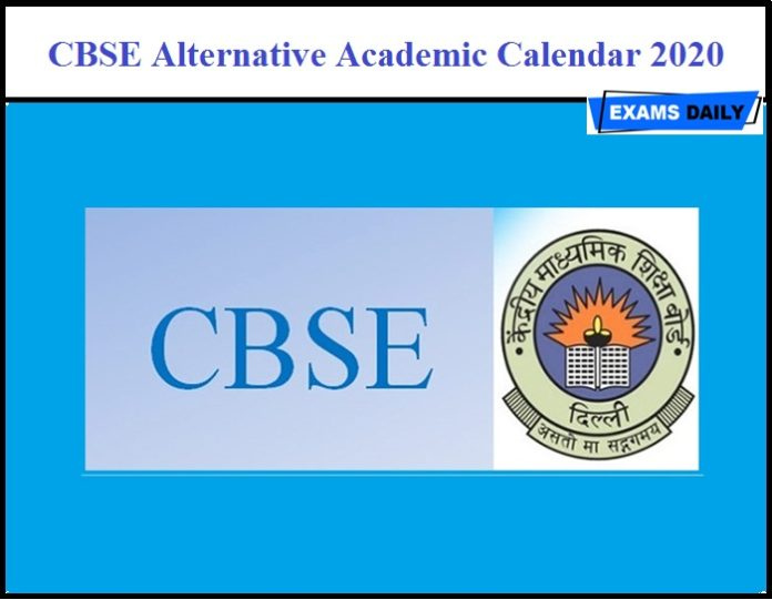 CBSE Alternative Academic Calendar 2020