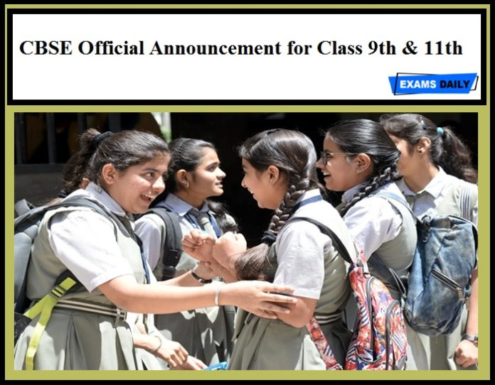 CBSE Official Announcement for Class 9th & 11th