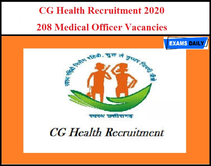 CG Health Recruitment 2020 OUT – 208 Medical Officer Vacancies