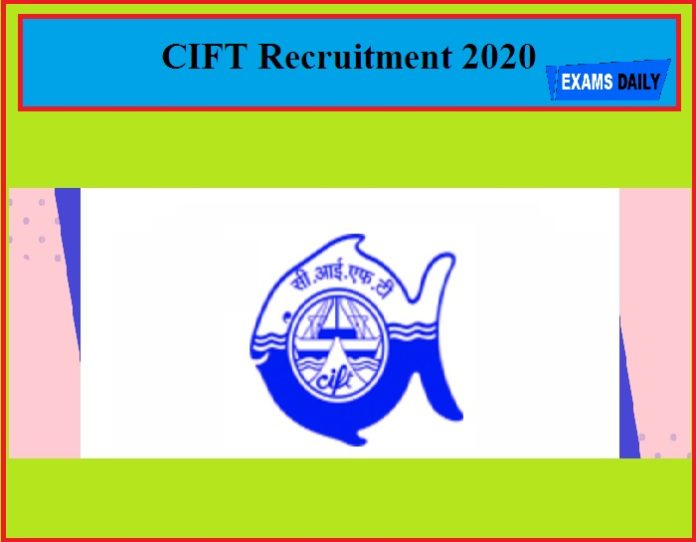 CIFT Recruitment 2020
