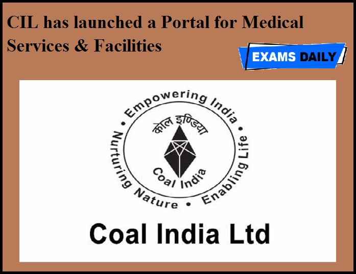 CIL has launched a Portal for Medical Services & Facilities.