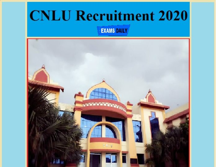 CNLU Recruitment 2020