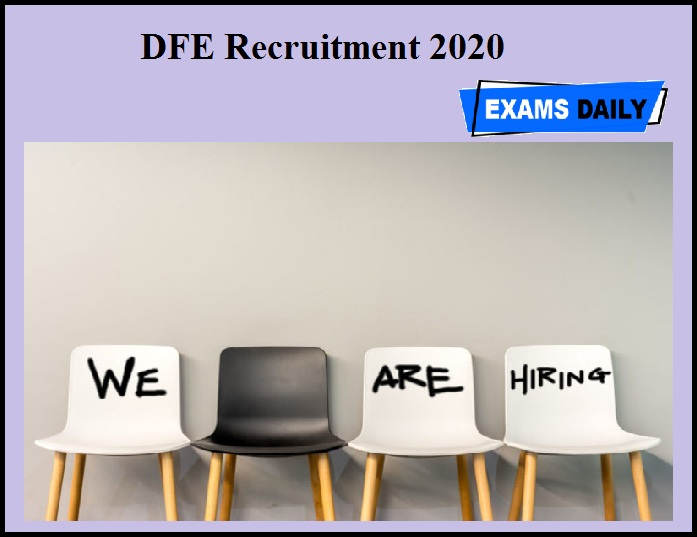 DFE Recruitment 2020 OUT – Apply for Associate Faculty
