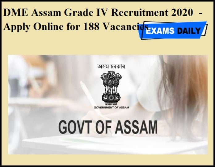 DME Assam Grade IV Recruitment 2020 OUT - Apply Online for 188 Vacancies
