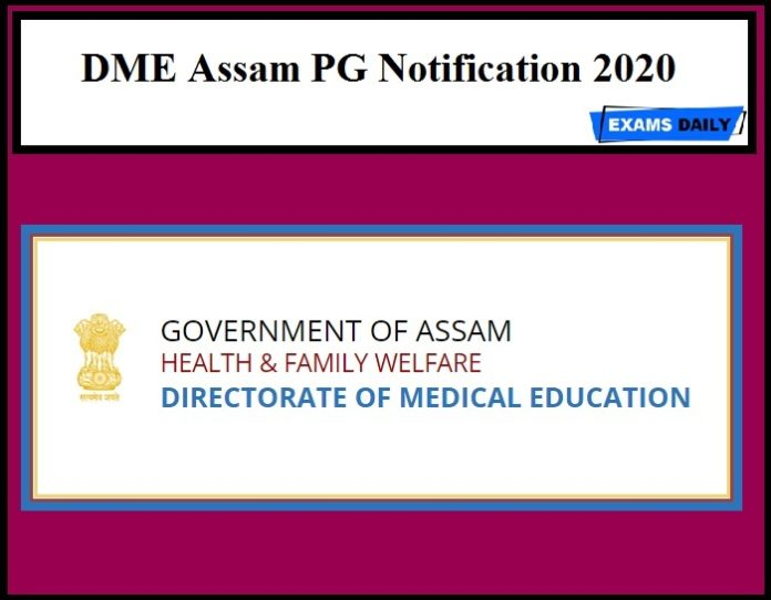 DME Assam PG Notification 2020
