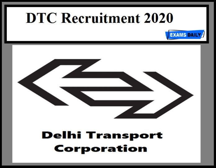 DTC Recruitment 2020