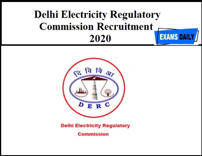 Delhi Electricity Regulatory Commission Recruitment 2020