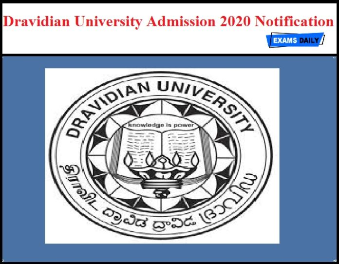 Dravidian University Admission 2020 Notification OUT