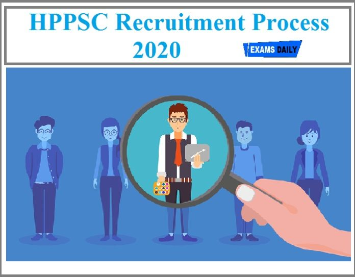 HPPSC Recruitment Process 2020