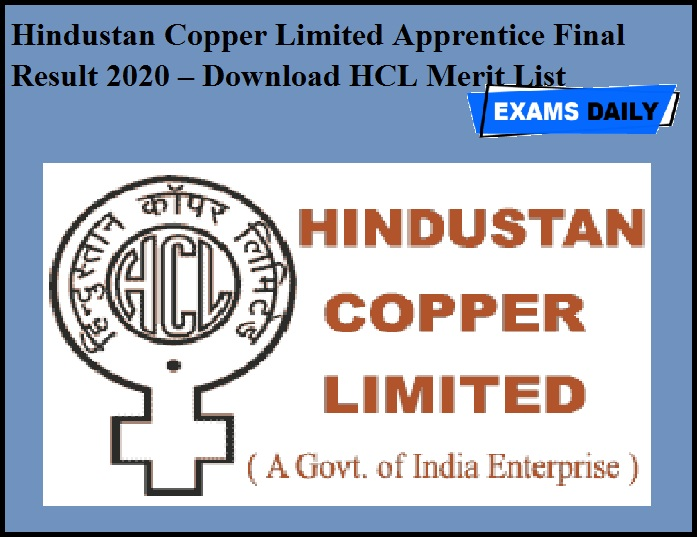 Hindustan Copper Limited Apprentice Final Result 2020 OUT – Download HCL Merit List
