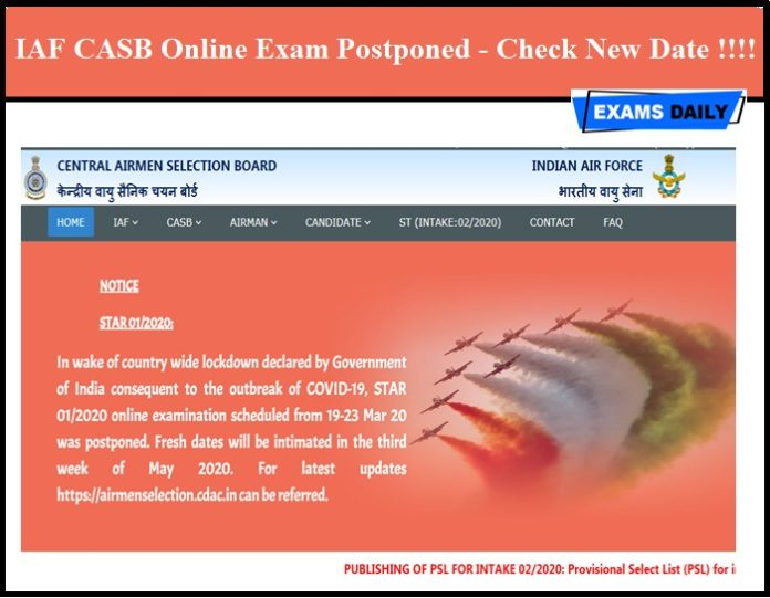 IAF CASB Online Exam Postponed - Check New Date !!!!