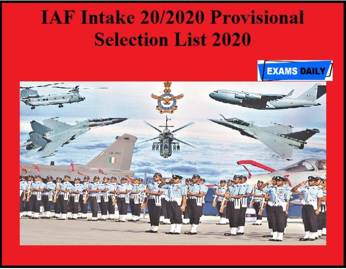 IAF Intake 20-2020 Provisional Selection List 2020