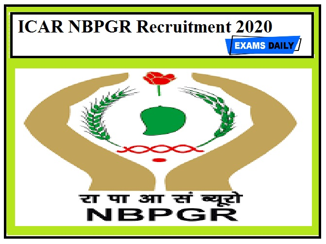 ICAR NBPGR Recruitment 2020 Out – Apply Project Associate Posts