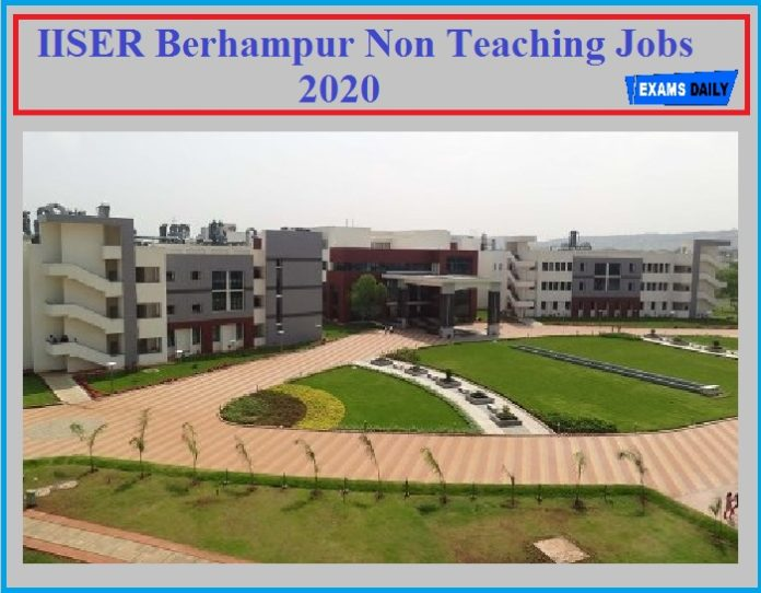 IISER Non Teaching Staffs Recruitment 2020