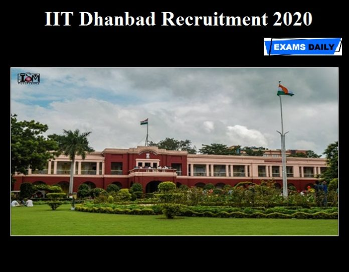 IIT Dhanbad Recruitment 2020 OUT