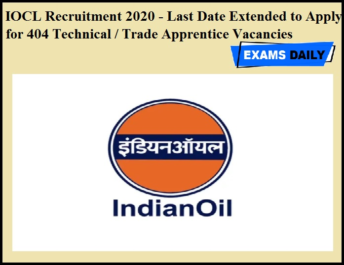 IOCL Recruitment 2020 OUT- Last Date Extended to Apply