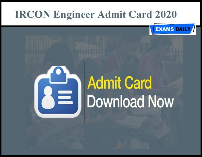 IRCON Engineer Admit Card 2020