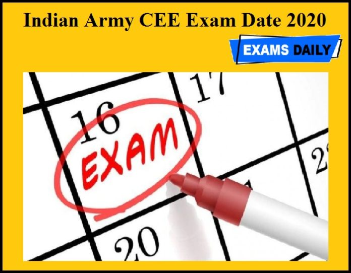 Indian Army CEE Exam Date 2020