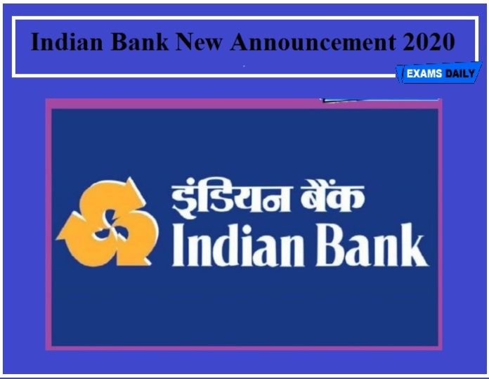 Indian Bank New Announcement 2020