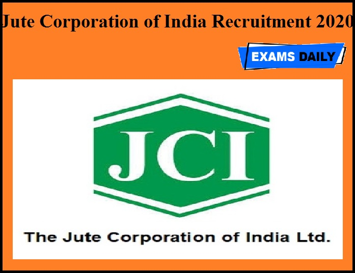 Jute Corporation of India Recruitment 2020 OUT