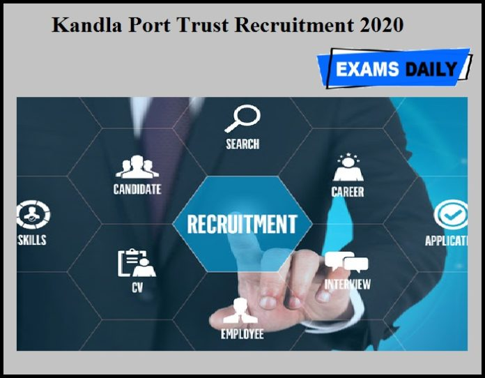 Kandla Port Trust Recruitment 2020