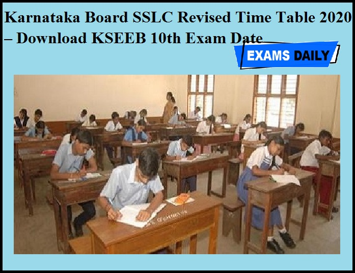 Karnataka Board SSLC Revised Time Table 2020 OUT – Download KSEEB 10th Exam Date