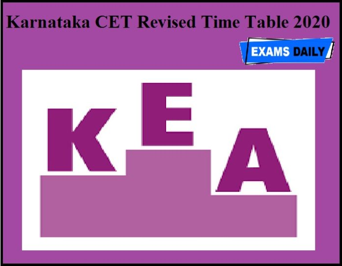 Karnataka CET Revised Time Table 2020 OUT – Download for KEA CET Exam