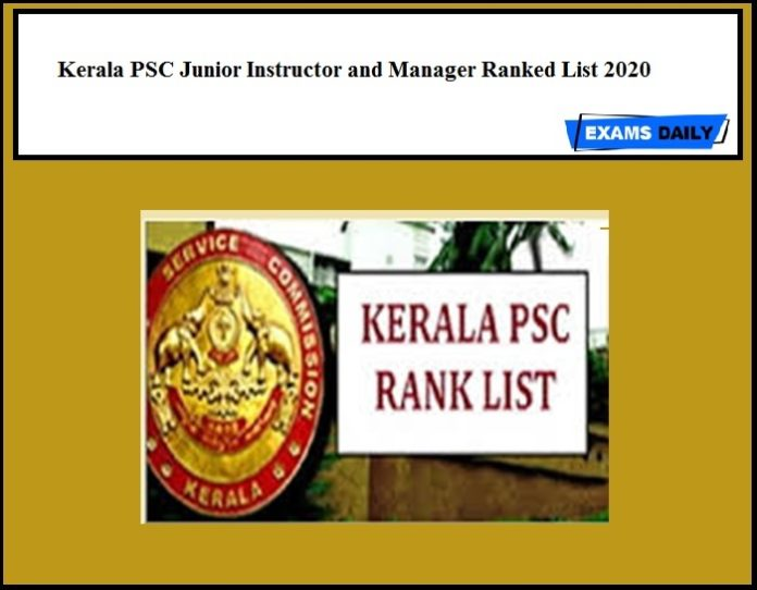 Kerala PSC Ranked List Junior Instructor and Manager 2020
