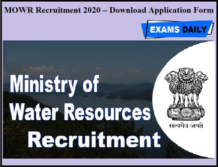 MOWR Recruitment 2020 OUT – Download Application Form