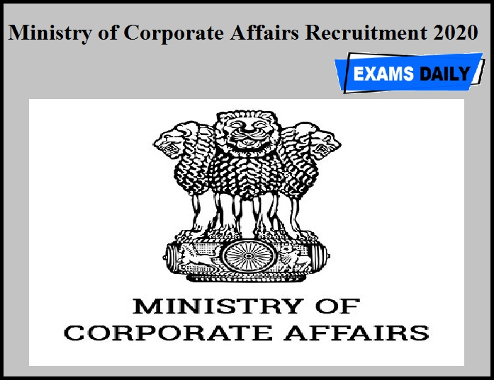 Ministry of Corporate Affairs Recruitment 2020 OUT
