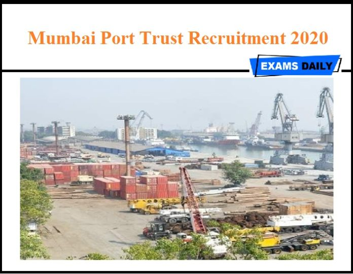 Mumbai Port Trust Recruitment 2020