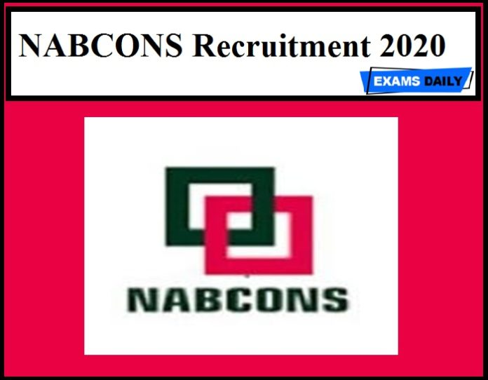 NABCONS Recruitment 2020 Out – Apply Now!!
