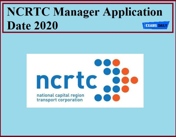NCRTC Manager Application Date 2020