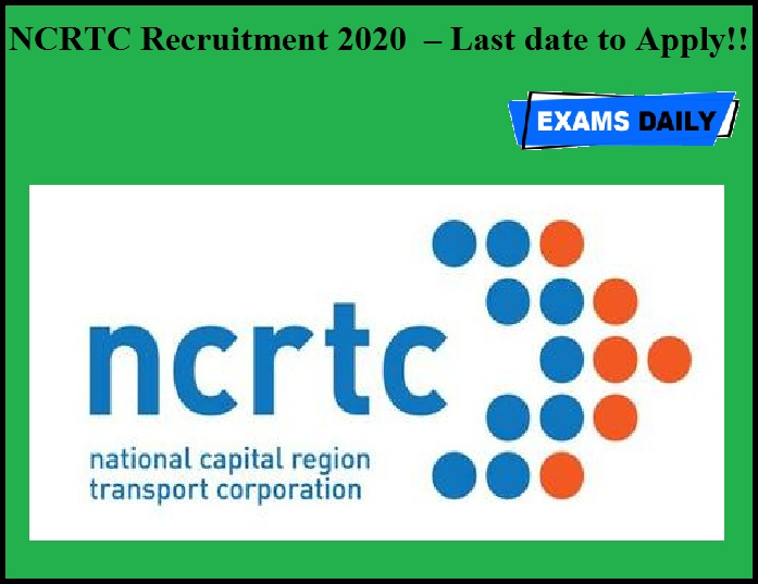 NCRTC Recruitment 2020 OUT – Last date to Apply!!