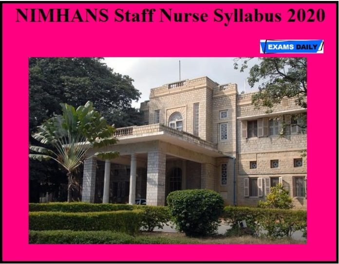 NIMHANS Staff Nurse Syllabus 2020